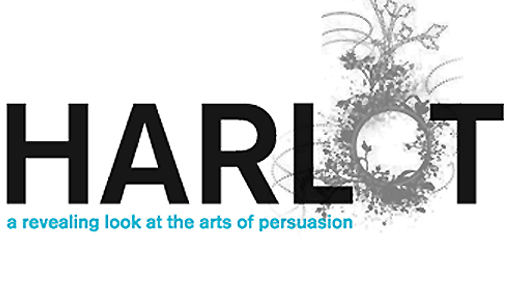 Harlot: A Revealing Look at the Arts of Persuasion